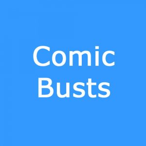 Comic Busts