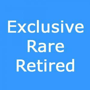 Exclusive, Rare, Retired