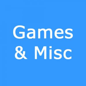 Games & Misc