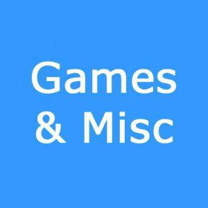 Games & Misc