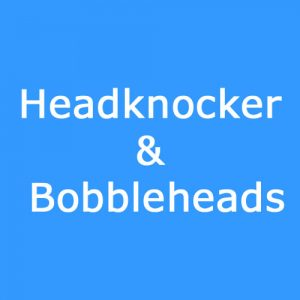 Headknocker & Bobbleheads