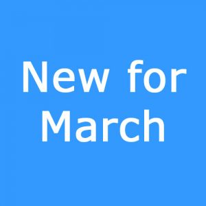 New for March