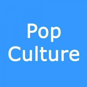 Pop Culture - Celebrity