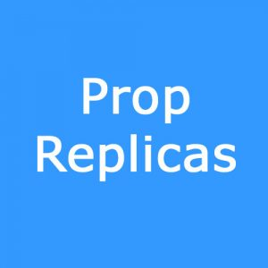 Prop Replicas
