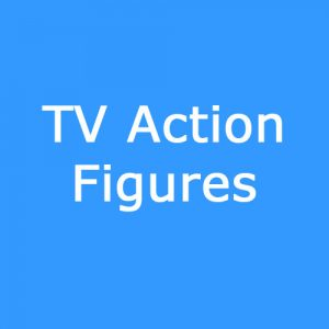 TV Action Figures