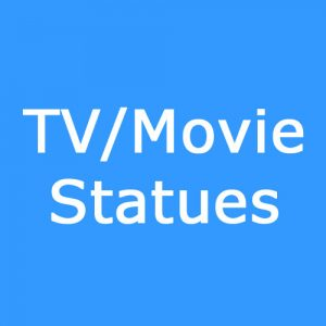 TV/Movie Statues