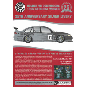 1:18 Classics - 1995 Bathurst Winner - Holden VR Commodore - 25th Anniversary Silver Livery